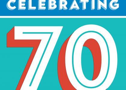 70th Anniversary Celebration Event